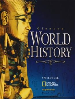 World History, by Spielvogel, 2nd Edition 9780078607028