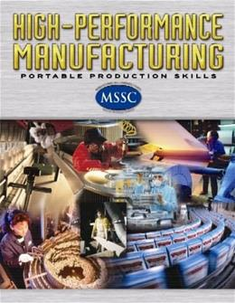 High Performance Manufacturing: Portable Production Skills, by Glencoe, AP Edition 9780078614873
