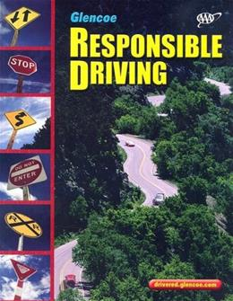 Responsible Driving, by McGraw Hill, 3rd Edition, Grades 9-12 9780078678141