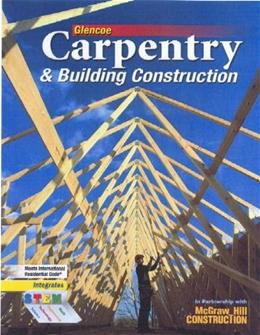 Carpentry & Building Construction, Student Edition 7 9780078797842