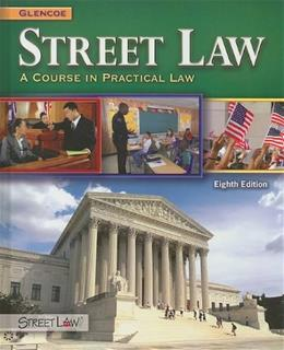 Street Law: A Course in Practical Law, by Arbetman, 8th Edition 9780078799839