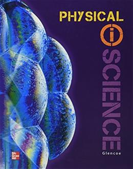 Physical Science (GLEN SCI: INTRO PHYSICAL SCI) 1 9780078880049