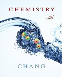 Chemistry, by Chang, 10th AP Edition 9780078916915