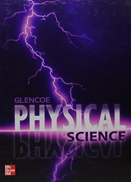 Physical Science, Student Edition 1 9780078945830