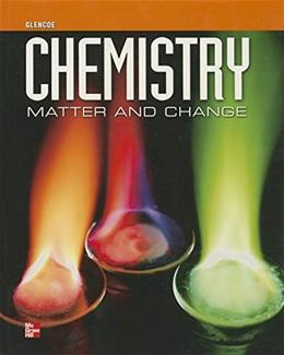 Glencoe Chemistry: Matter and Change Student 9780078964053