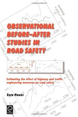 Observational Before After Studies in Road Safety, by Hauer 9780080430539
