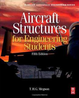Aircraft Structures for Engineering Students, by Megson, 5th Edition 9780080969053