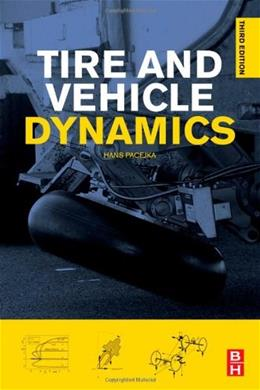 Tire and Vehicle Dynamics, by Pacejka, 3rd Edition 9780080970165