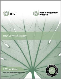 ITIL Service Strategy, by Cabinet Office, 2011 Edition 9780113313044