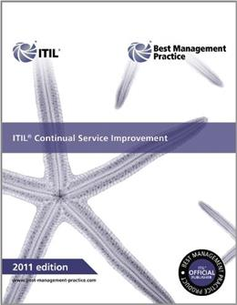 ITIL Continual Service Improvement, by Lloyd, 2011 Edition 9780113313082
