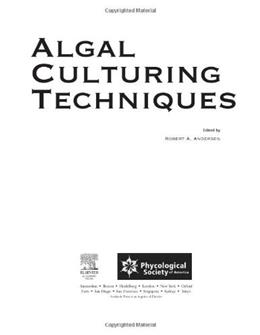 Algal Culturing Techniques, by Andersen 9780120884261