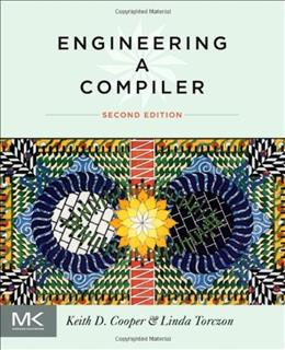 Engineering a Compiler, by Cooper, 2nd Edition 9780120884780