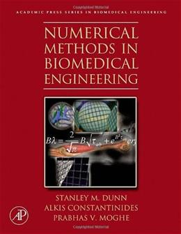 Numerical Methods in Biomedical Engineering, by Dunn 9780121860318
