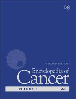 Encyclopedia of Cancer, by Bertino, 2nd Edition, 4 VOLUME SET 2 PKG 9780122275555