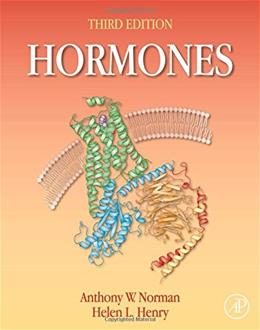 Hormones, by Norman, 3rd Edition 9780123694447