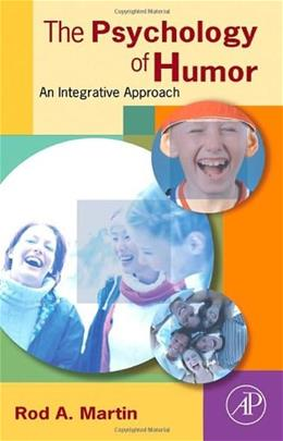 Psychology of Humor: An Integrative Approach, by Martin 9780123725646
