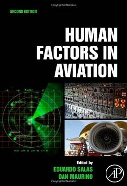 Human Factors in Aviation, by Salas, 2nd Edition 9780123745187