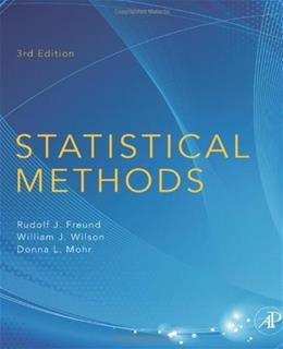Statistical Methods, by Freund, 3rd Edition 9780123749703