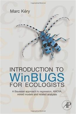 Introduction to Winbugs for Ecologists, by Kery 9780123786050