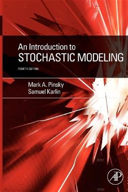 Introduction to Stochastic Modeling, by Pinsky, 4th Edition 9780123814166