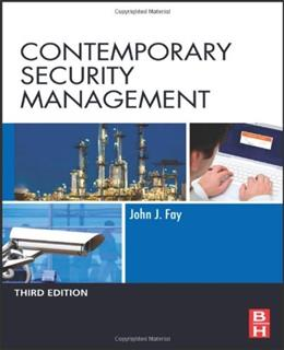 Contemporary Security Management, by Fay, 3rd Edition 9780123815491