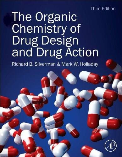 The Organic Chemistry of Drug Design and Drug Action, Third Edition 3 9780123820303