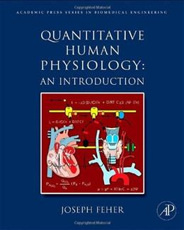 Quantitative Human Physiology: An Introduction, by Feher 9780123821638