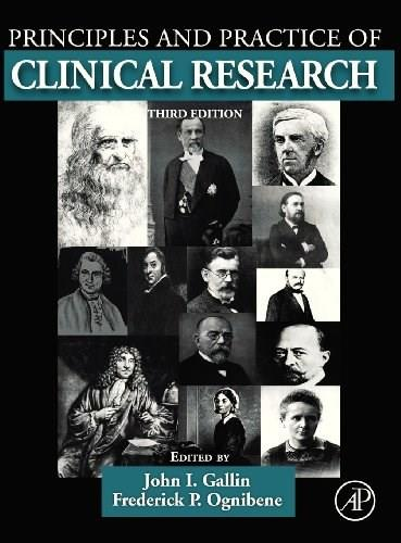 Principles and Practice of Clinical Research, by Gallin, 3rd Edition 9780123821676