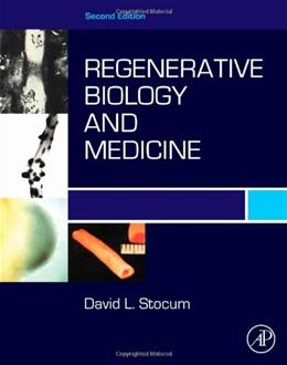 Regenerative Biology and Medicine, by Stocum, 2nd Edition 9780123848604