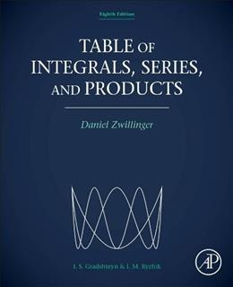 Table of Integrals, Series, and Products, Eighth Edition 8 9780123849335