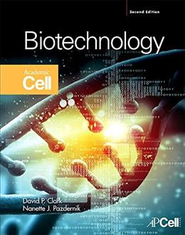 Biotechnology, by Clark, 2nd Edition 9780123850157