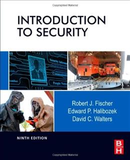 Introduction to Security, Ninth Edition 9 9780123850577