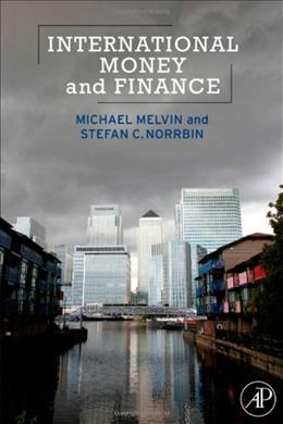 International Money and Finance, by Melvin, 8th Edition 9780123852472