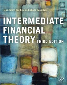 Intermediate Financial Theory, by Danthine, 3rd Edition 9780123865496