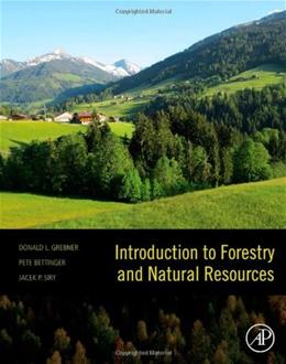 Introduction to Forestry and Natural Resources, by Grebner 9780123869012