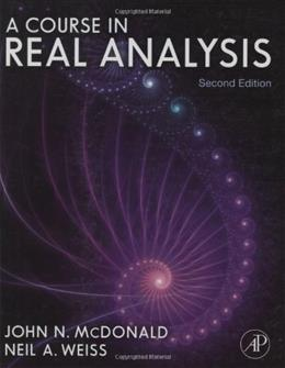 Course in Real Analysis, by Weiss, 2nd Edition 9780123877741