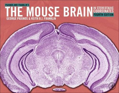 Paxinos and Franklins the Mouse Brain in Stereotaxic Coordinates, by Paxinos, 4th Edition 9780123910578