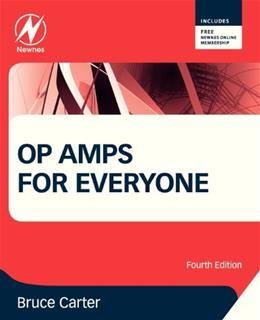 Op Amps for Everyone, by Carter, 4th Edition 9780123914958