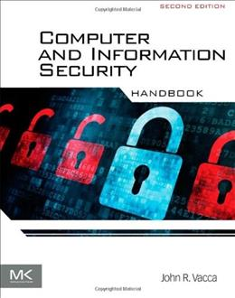 Computer and Information Security Handbook, Second Edition 2 9780123943972
