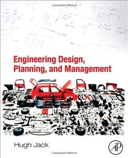 Engineering Design, Planning, and Management, by Jack 9780123971586