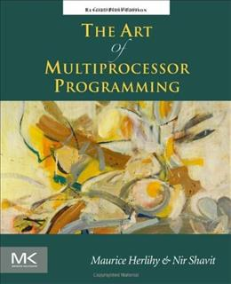 Art of Multiprocessor Programming, by Herlithy 9780123973375