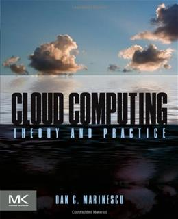 Cloud Computing: Theory and Practice, by Marinescu 9780124046276