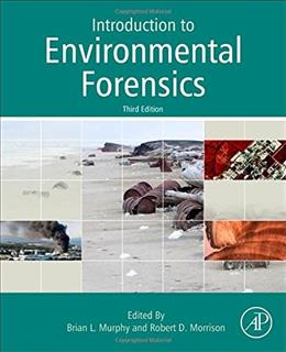 Introduction to Environmental Forensics, Third Edition 3 9780124046962