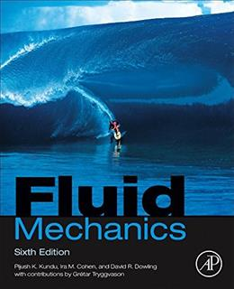Fluid Mechanics, by Kundu, 6th Edition 9780124059351