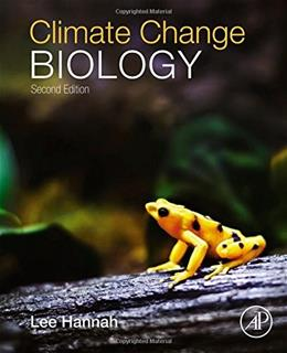 Climate Change Biology, by Hannah, 2nd Edition 9780124202184