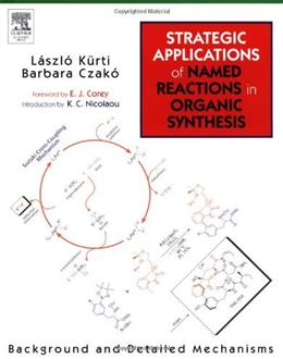 Strategic Applications Of Named Reactions In Organic Synthesis, by Kurti 9780124297852