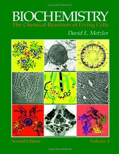 Biochemistry: The Chemical Reactions of Living Cells, by Metzler, 2nd Edition 9780124925410