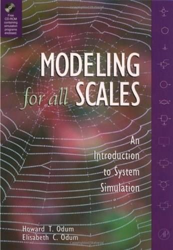 Modeling for All Scales: An Introduction to System Simulation, by Odum BK w/CD 9780125241700