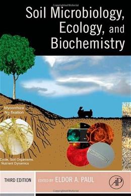 Soil Microbiology, Ecology, and Biochemistry, by Eldor, 3rd Edition 9780125468077