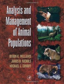 Analysis and Management of Animal Populations, by Williams 9780127544069